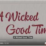 【製品紹介 動画】A Wicked Good Time(日本語字幕有)